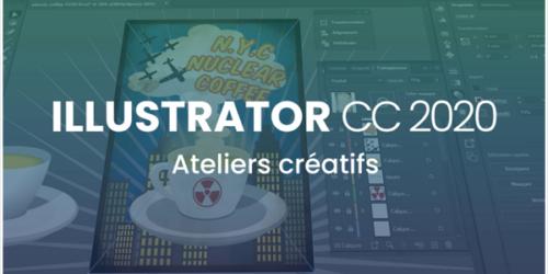 Illustrator CC 2020 - Ateliers créatifs