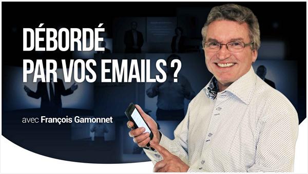 Débordé par vos emails ?