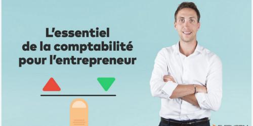 L'essentiel de la comptabilité pour l'entrepreneur