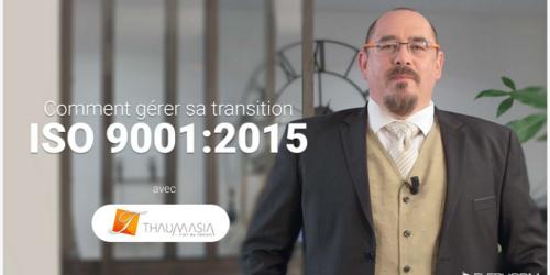 Comment gérer sa transition ISO 9001:2015