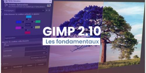 Gimp 2.10 - Les fondamentaux
