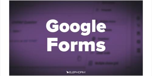 Apprendre Google Forms