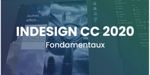 Apprendre InDesign 2020 - Les fondamentaux