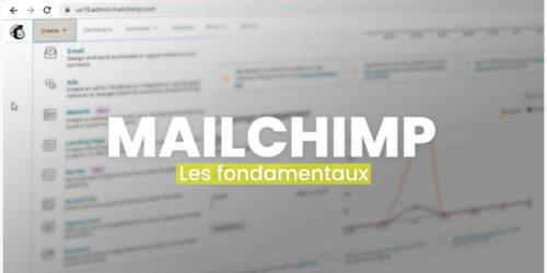Mailchimp fondamentaux