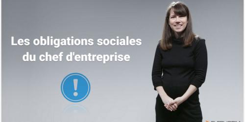 Les obligations sociales du chef d'entreprise
