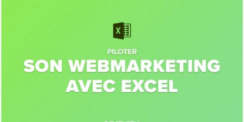 Piloter son webmarketing avec Excel